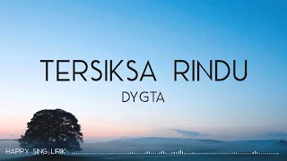 Download Lagu Dygta - Tersiksa Rindu (Lirik) mp3