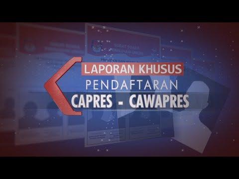 Laporan Khusus Pendaftaran Capres-Cawapres