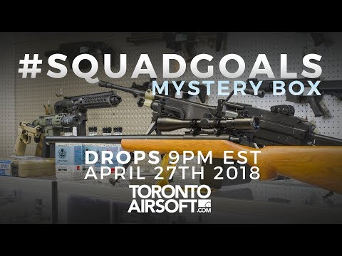 Squad Goals Mystery Box April 2018 $2000+ main prize!- TorontoAirsoft.com