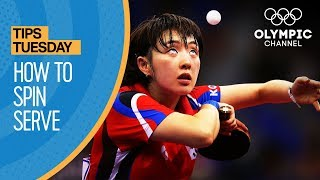 How to spin serve in Table Tennis | Olympians