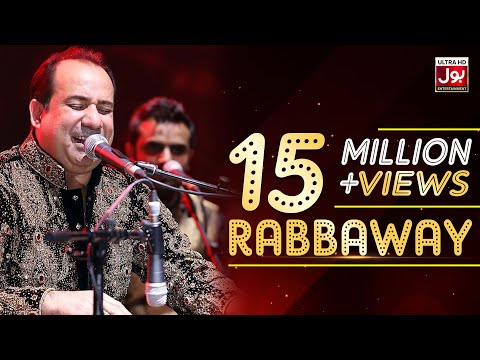 Rahat Fateh Ali Khan New Song Rabbaway | Latest Rahat Songs
