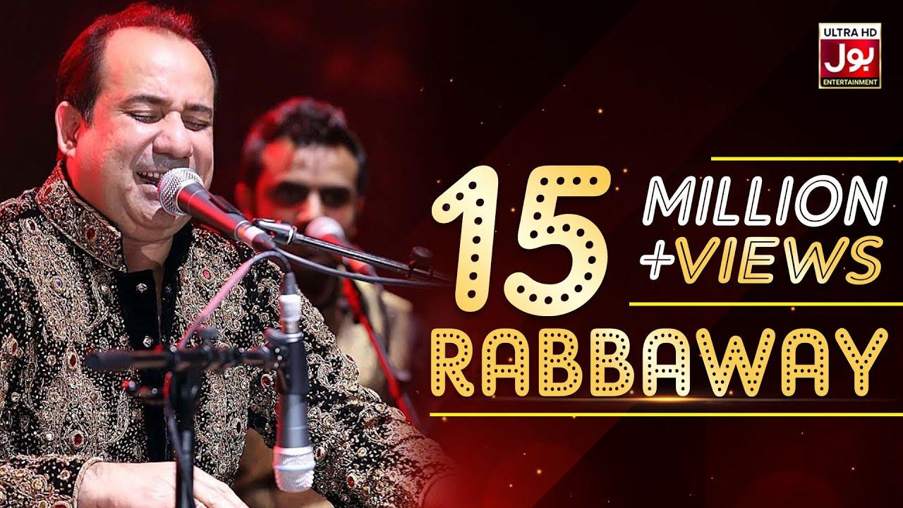 Download Rahat Fateh Ali Khan New Song Rabbaway | BOL Entertainment | BOL Music | Album 1