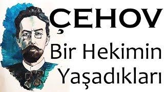 """""""Bir Hekimin Yaşadıkları"""" Anton ÇEHOV sesli öykü tek parça Akın ALTAN"""