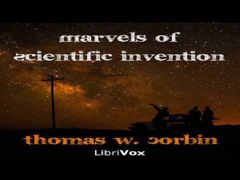 Marvels of Scientific Invention   Thomas W. Corbin   Technology & Engineering   Talking Book   1/6