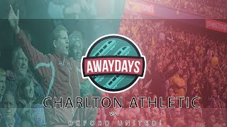 AWAYDAYS: CHARLTON ATHLETIC VS OXFORD UNITED (INCREDIBLE, ABSOLUTELY INCREDIBLE!)
