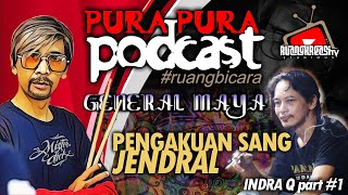PENGAKUAN SANG JENDRAL INDRA Q di @RUANGKREASI TV