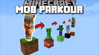 Minecraft MOB PARKOUR MOD / SPAWN A ZOMBIE, SKELETON, OR CREEPER !! Minecraft