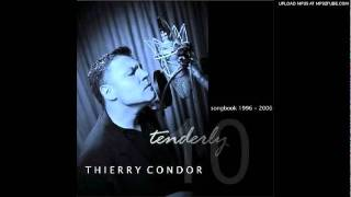 thierry condor do you still care for me