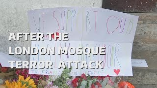 London Mosque Terror Attack: The aftermath