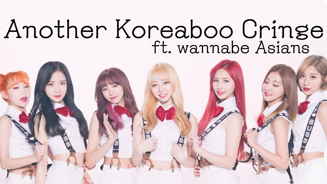 Another Koreaboo Cringe Compilation (ft  Weeaboos, Racism, + My Crippling  Anxiety)