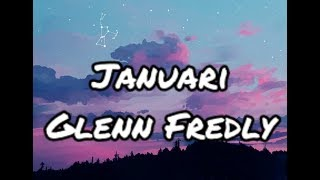 Januari - Glenn Fredly (Official Lirik)