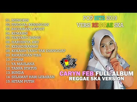 pop-hits-2019-versi-reggae-ska---caryn-feb