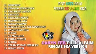 POP HITS 2019 Versi Reggae SKA Caryn Feb