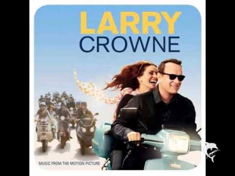 Larry Crowne - James Newton Howard - French Toast