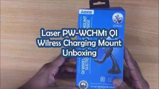 Laser PW-WCHM1 QI Wireless Charging Mount Unboxing