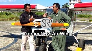 SR : Mizoram NCC Air Wing | 10.12.2019