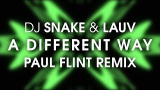 Dj Snake Lauv A Different Way Paul Flint Remix.mp3