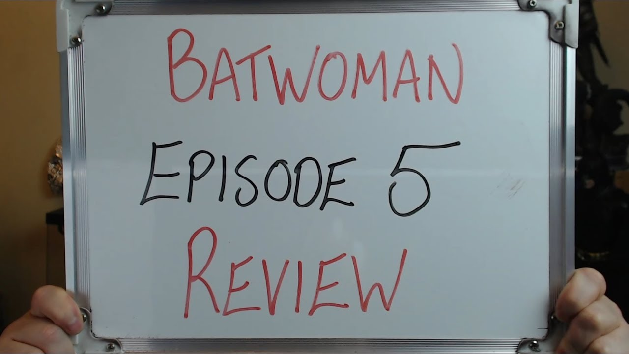 Download Batwoman Episode 5 Review (They Can't Make Sense of their own STORY)!!