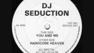 DJ Seduction - You & Me