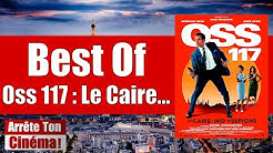 Best Of OSS 117 Le Caire Nid D'Espions