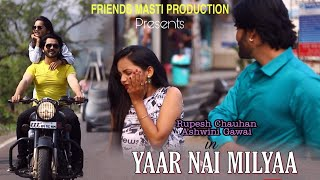 Yaarr Ni Milyaa (Full Song) Hardy Sandhu   B Praak   Jaani   Arvindr Khaira   New Punjabi Songs 2018