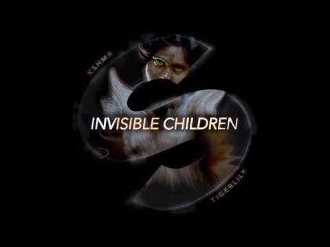 KSHMR & Tigerlily - Invisible Children (Original mix)