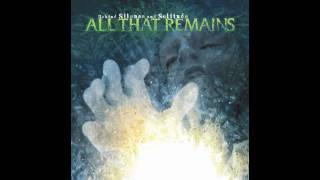 Watch All That Remains Shading video