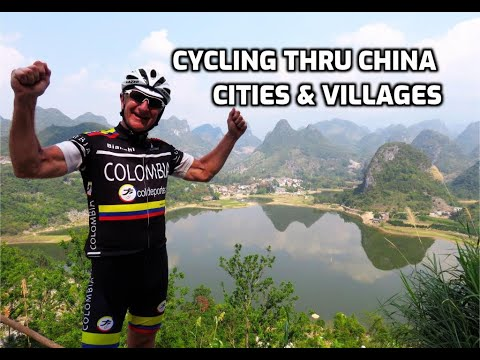Cycling China, Cities & Villages, Guilin and more