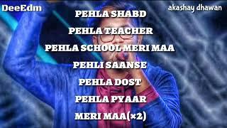 Meri Maa -_ full lyrics video official -_ Dil hai Hindustani Rap song .Akashay DhaWan-