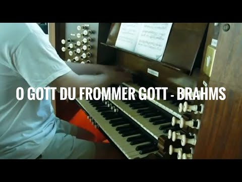 O Gott Du Frommer Gott - Brahms
