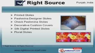 Indian Stoles, Suits & Cushion Covers By Right Source, Amritsar