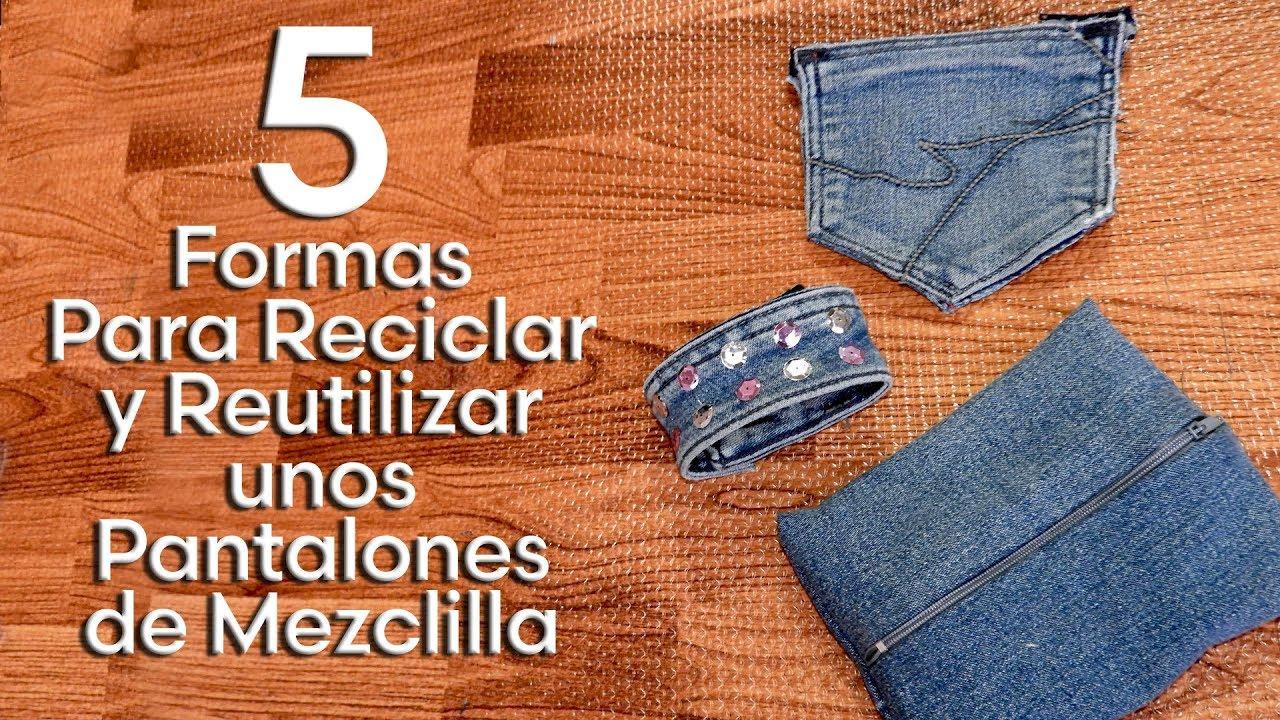 c8a7585485 Como Reciclar y o Reutilizar unos Pantalones de Mezclilla - YouTube