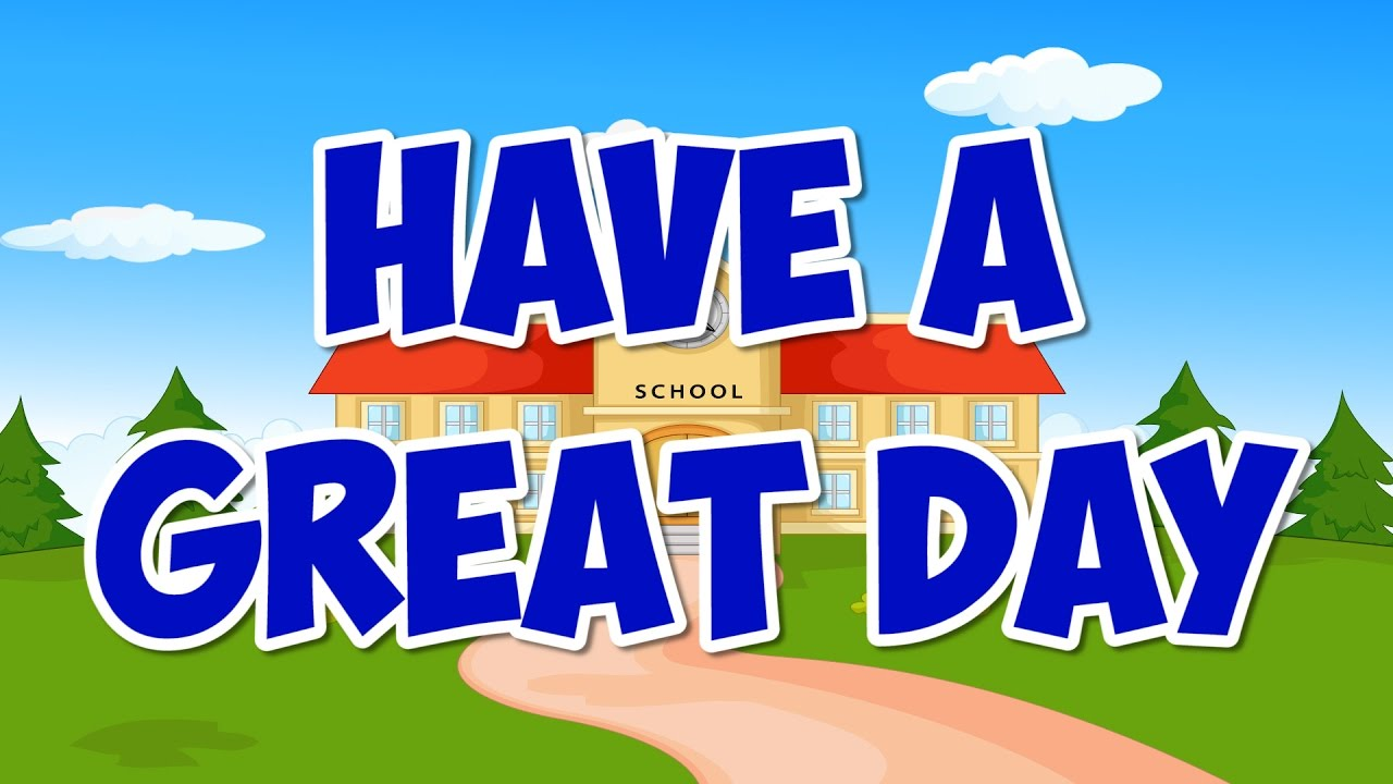 Marvelous Have A Great Day | Back To School Song For Kids | Following Rules | Jack  Hartmann