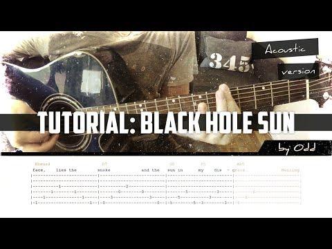 Tutorial: Black Hole Sun - Acoustic (tab, song & chords)
