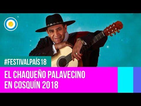 Festival País '18 -  El Chaqueño Palavecino - Festival Nacional de Folklore de #Cosquín2018