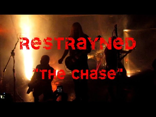THE CHASE by Restrayned