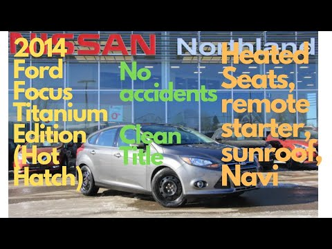 2014 Ford Focus Titanium Edition (Canada)~ No accidents~Clean title~Walk around video by Manik