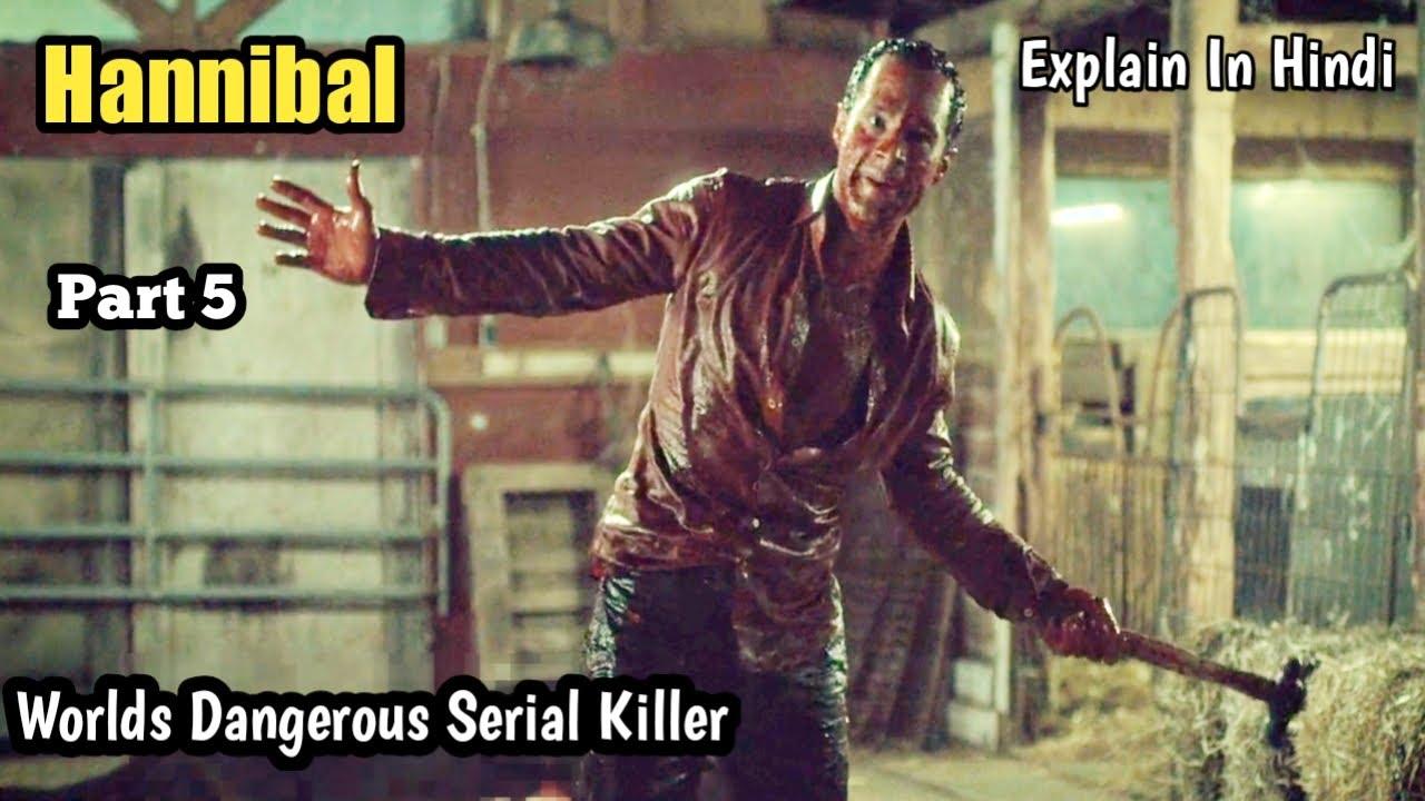 Download Hannibal S02 Part 5 Explain In Hindi / Screenwood