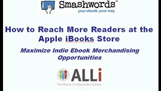 How to Reach Readers at Apple iBooks - Merchandising Secrets for Indie Authors (Tutorial Series #5)