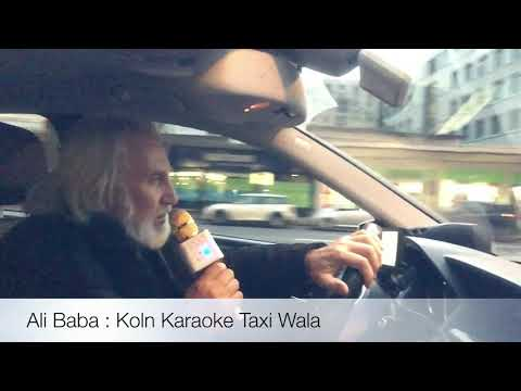 Koln Karaoke Taxi Wala : Ali Baba