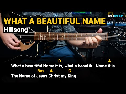 what-a-beautiful-name---hillsong-(guitar-chords-tutorial-with-lyrics)