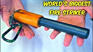 World's Biggest Fire Striker