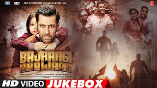 'Bajrangi Bhaijaan' Full Video Songs JUKEBOX | Pritam | T-Series