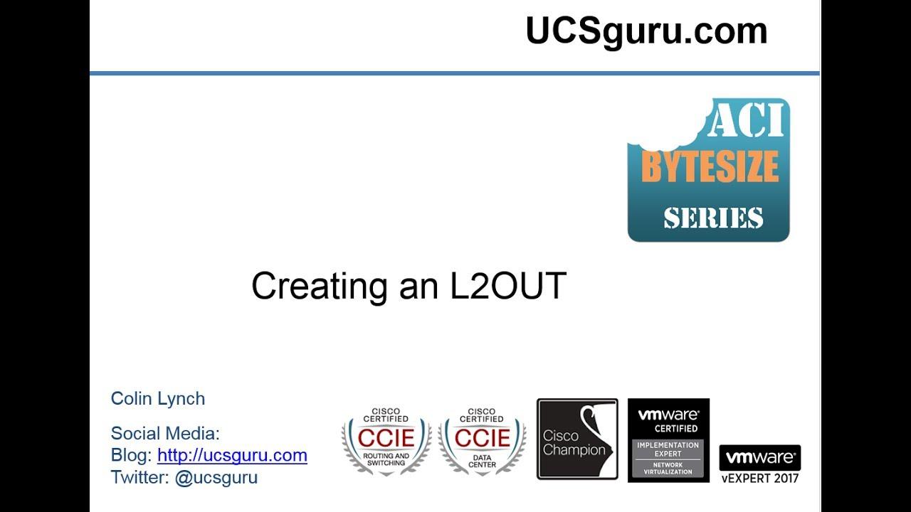 Configuring an L2OUT in Cisco ACI | UCSguru com