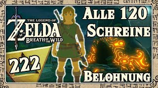 THE LEGEND OF ZELDA BREATH OF THE WILD Part 222: Belohnung für alle 120 Schreine!