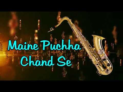 #366:- Maine Puchha Chand Se | Abdullah | Rafi | Saxophone Cover by Suhel Saxophonist in Delhi