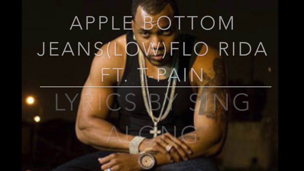Low Lyrics Apple Bottom Jeans | Bbg Clothing
