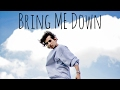 Bring Me Down - Jhimmy Feiches