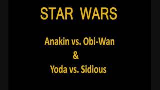 Star Wars: Anakin vs.  Obi-Wan & Yoda vs.  Sidious (HD Stereo)