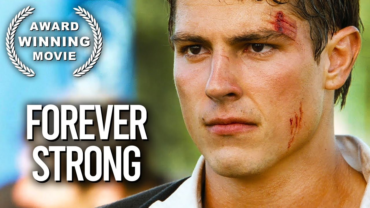 Download Forever Strong   DRAMA   Sports Movie   Full Length   Free Movie on YouTube